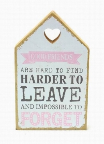 Good friends sign – white