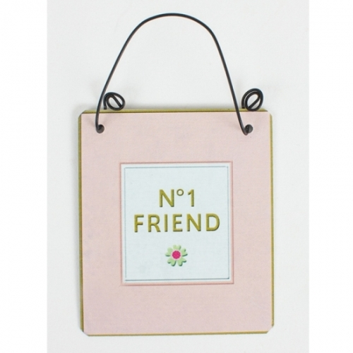 No 1 Friend Hanging Metal Sign